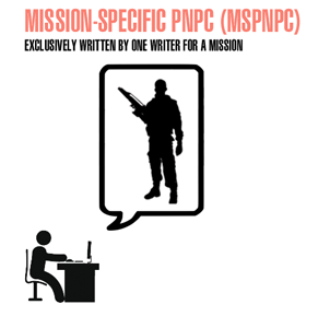 Mission-Specific Personal Non-Player Characters