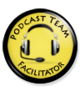 Podcast Team Facilitator